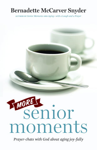 More Senior Moments Book