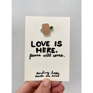 Love is Here enamel pin
