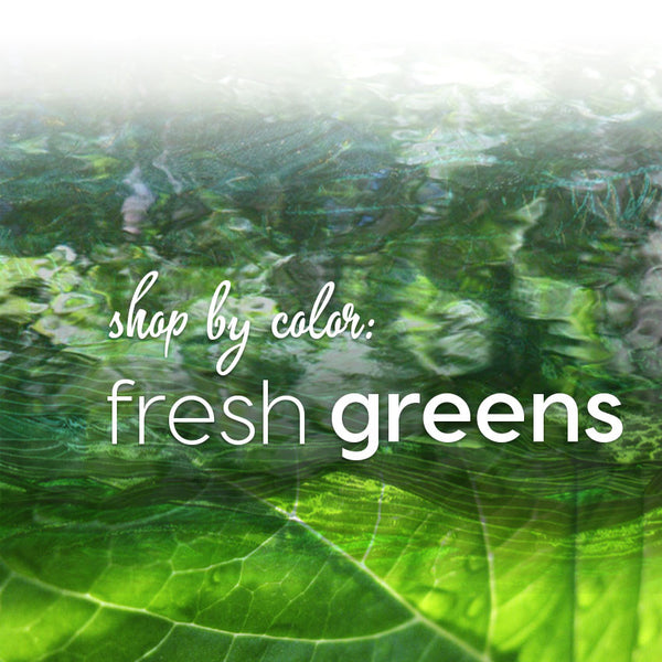 Shop by Color: Fresh Greens