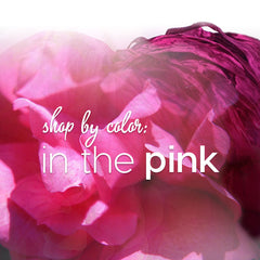 Shop by Color: In the Pink