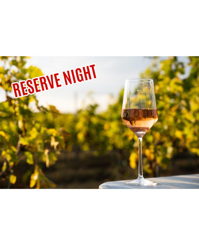 Reserve Tasting & Tapas Event: April 29th, 2021