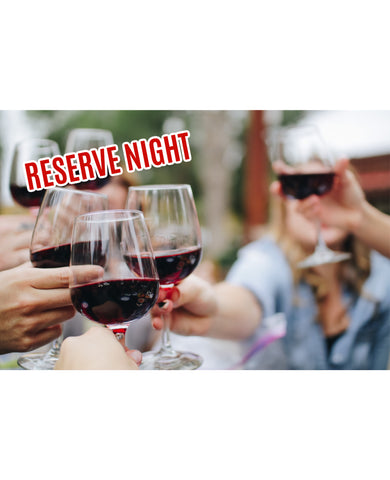 Reserve Tasting & Tapas Event: March 25th, 2021