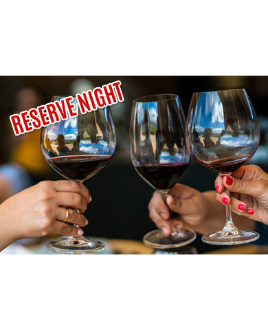 Reserve Tasting & Tapas Event: February 25th, 2021