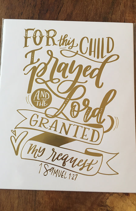 8x10 Gold Foil Art Print - For This Child