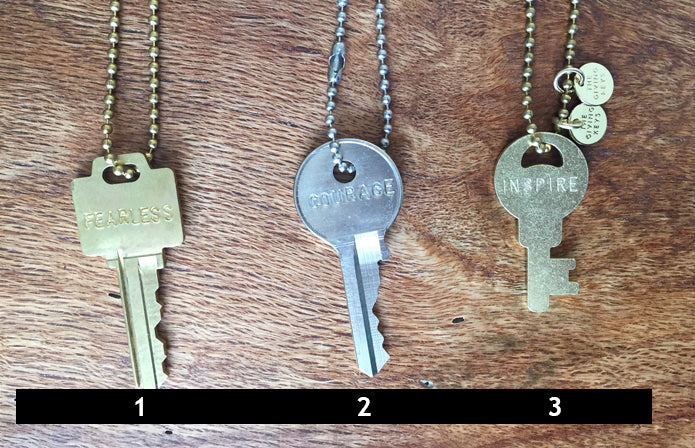 Giving Keys - INSPIRE, COURAGE, STRENGTH, BELIEVE
