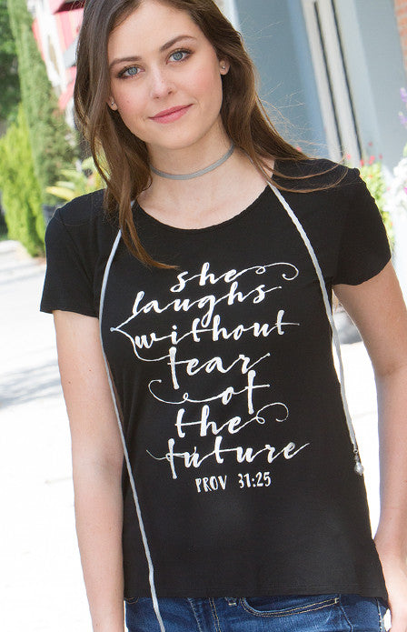 She Laughs Without Fear Shirt