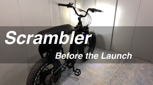 Quick look a the days leading up to the launch of the Scrambler