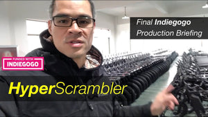 Update: Late December 2018 - HyperScrambler Production Briefing