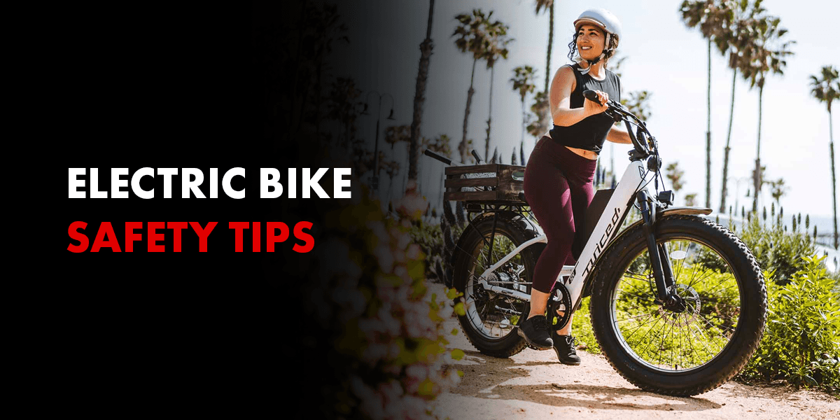 Electric Bike Safety Tips
