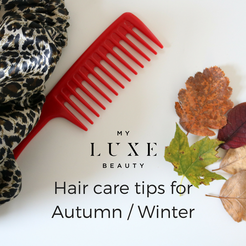 Hair care in the Autumn / Winter....