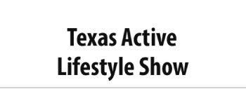 Texas Active Lifestyle Show