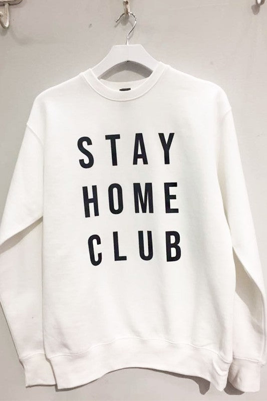 Stay Home Club Graphic Sweatshirt - VerClare Boutique