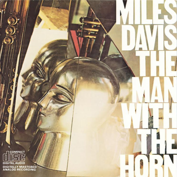 Miles Davis: The Man With The Horn CD