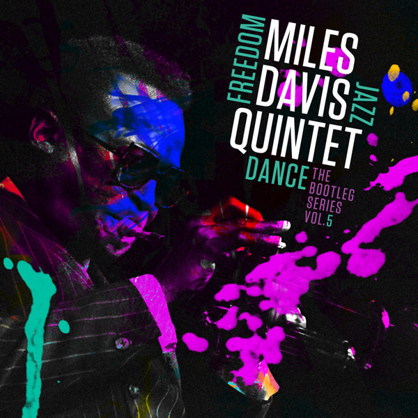 THE MILES DAVIS QUINTET: FREEDOM JAZZ DANCE: THE BOOTLEG SERIES VOL. 5
