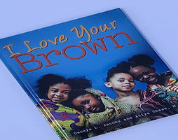 I Love Your Brown (A book Review)