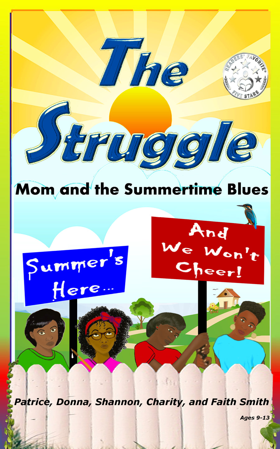 <b>The Struggle: Mom and the Summertime Blue</b>s- paperback; chapter book
