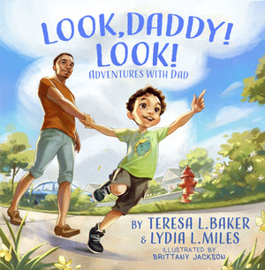 Look, Daddy! Look!- Coming Soon- Hardcover