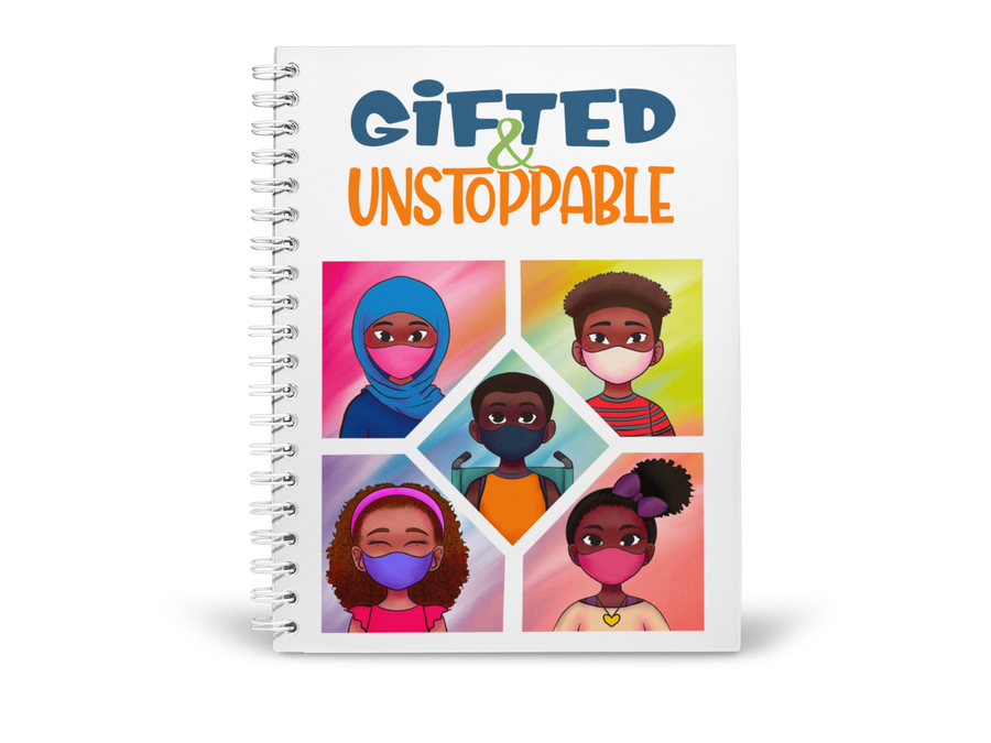 """Gifted & Unstoppable™ Notebook"