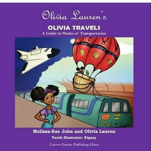 Olivia Travels: A Guide to Modes of Transportation - Paperback