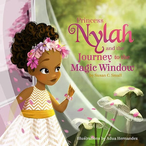 Princess Nylah and the Journey to the Magic Window