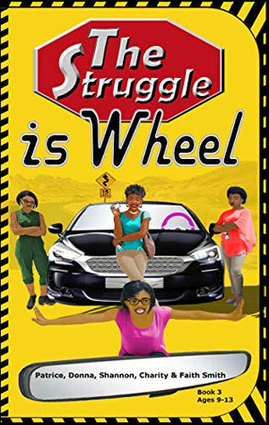 The Struggle: is Wheel- paperback; Chapter book
