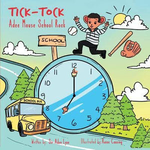 Tick-Tock: Adee Mouse School Rock