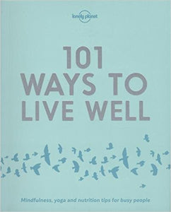 101 ways to live well (2016)