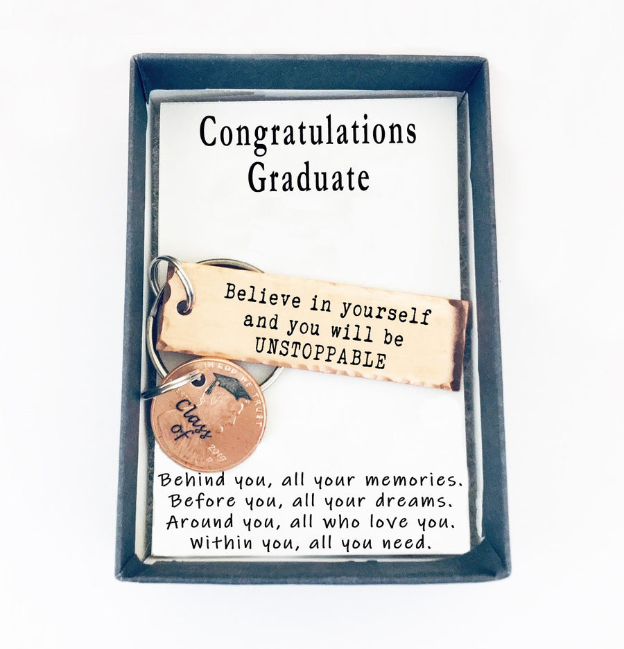 Believe In Yourself And You Will Be UNSTOPPABLE Small Keychain With Lucky Penny.  Congratulations Graduate quote card 003