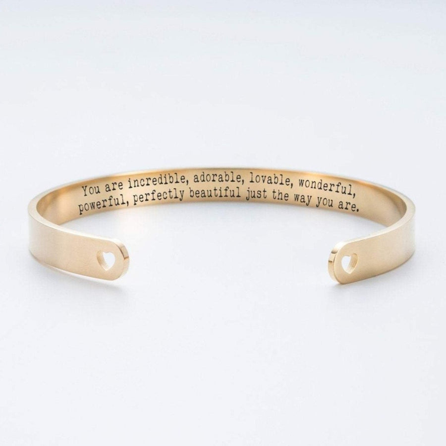 You Are Incredible, Adorable, Lovable, Wnderful, Powerful, Perfectly Beautiful Just The Way You Are Cuff Bracelet 019