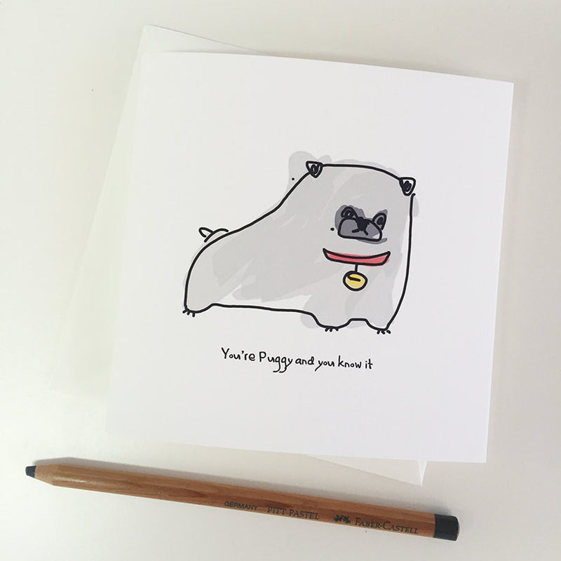 You're Puggy and You Know It card