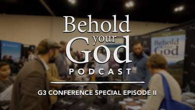 G3 Conference Special Episode II: The Banner of Truth