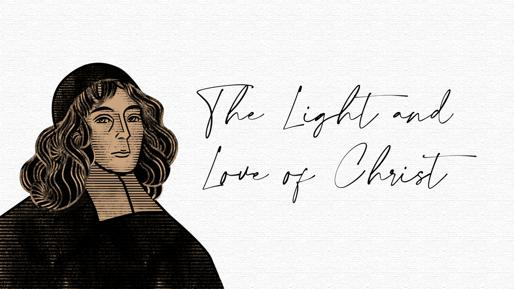 The Light and Love of Christ