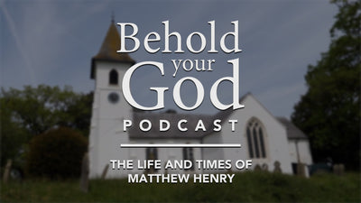 The Life and Times of Matthew Henry