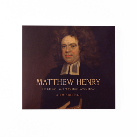 Matthew Henry: The Life and Times of the Bible Commentator | Feature Edition Documentary Package