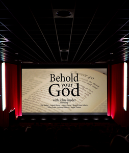 Behold Your God: Rethinking God Biblically Screening License