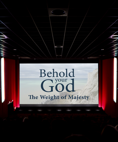 Behold Your God: The Weight of Majesty Screening License
