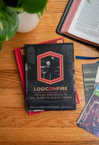 Logic on Fire: The Life and Legacy of Dr. Martyn Lloyd-Jones Deluxe Package