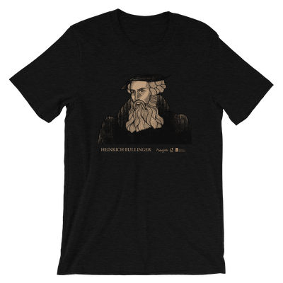 Heinrich Bullinger T-Shirt | PURITAN Collection