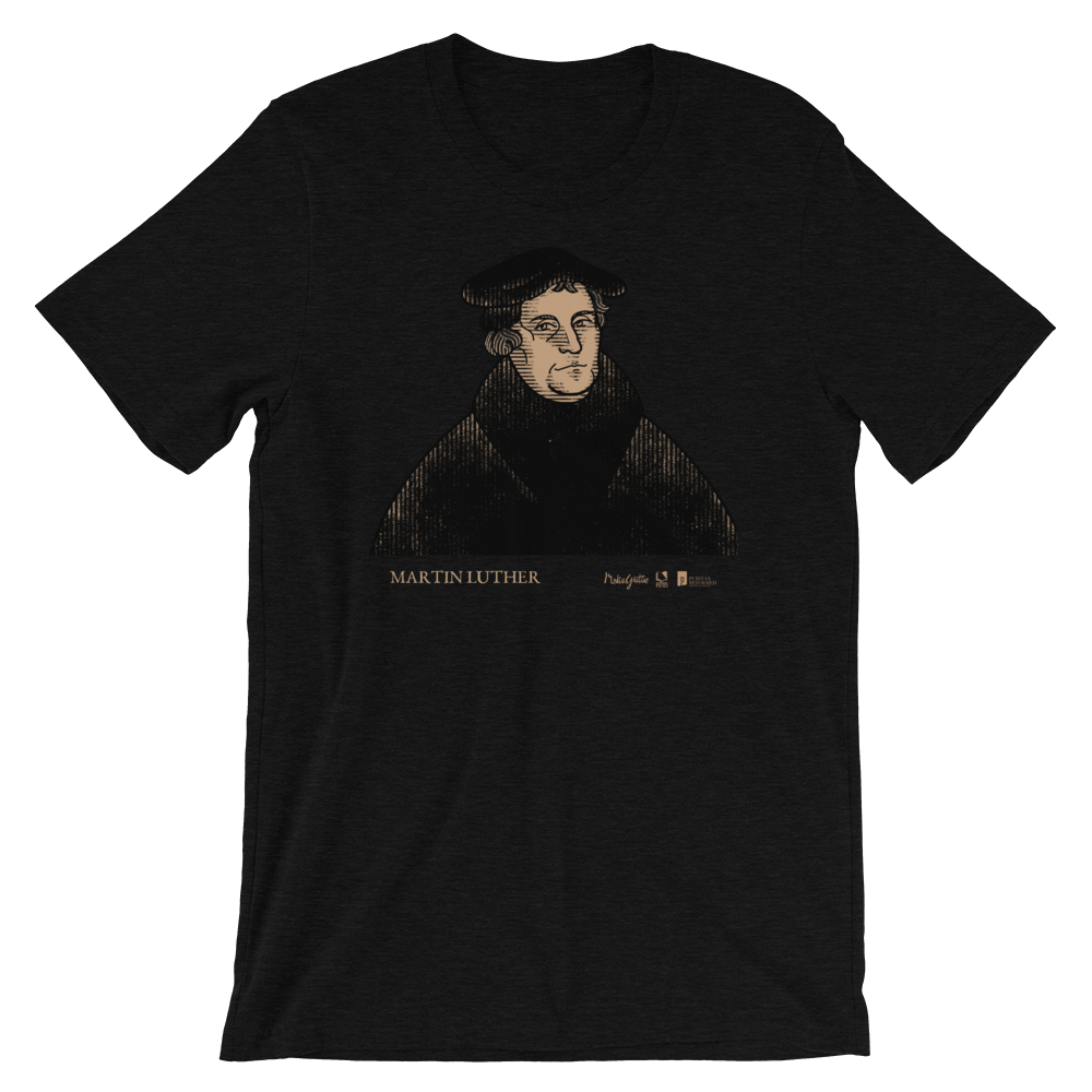 Martin Luther T-Shirt | PURITAN Collection