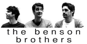 the Benson Brothers