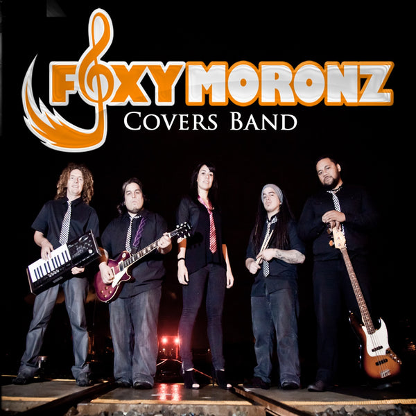 Foxymoronz - Covers Band - Auckland
