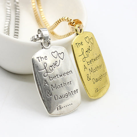 """The Love between A Mother & Daughter is "" Letter Pendant"