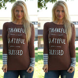 Thankful... Grateful... Blessed Long Sleeve Loose Shirt
