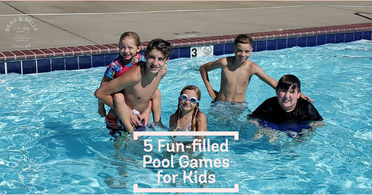 5 Fun-filled Pool Games for Kids - Big and Little!