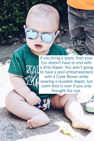 Always take an extra reusable swim diaper, just in case