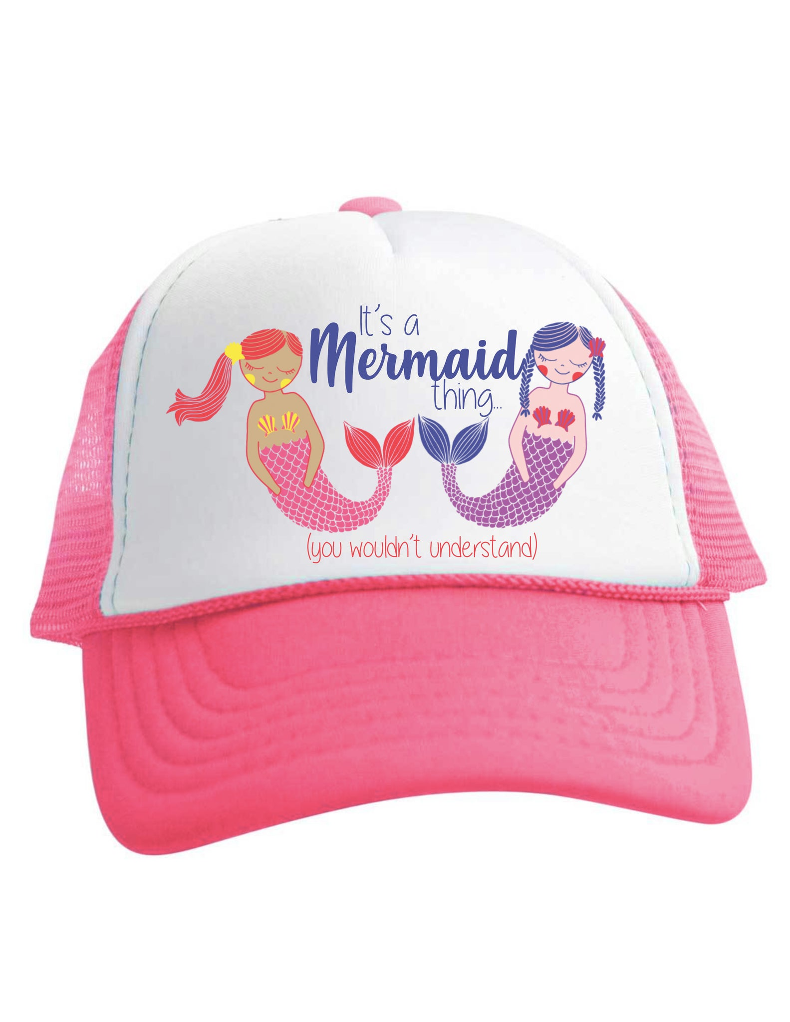 It's a Mermaid Thing You Wouldn't Understand Pink Trucker Hat Girls Baby Toddler Youth Beau and Belle Littles