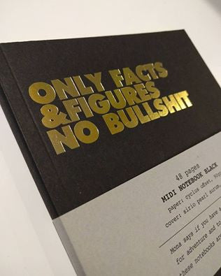 Only Facts & Figures No Bullshit Notebook