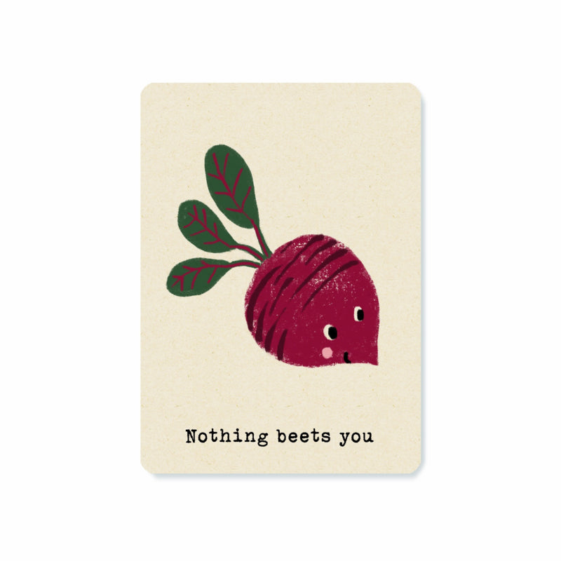 Nothing beets you