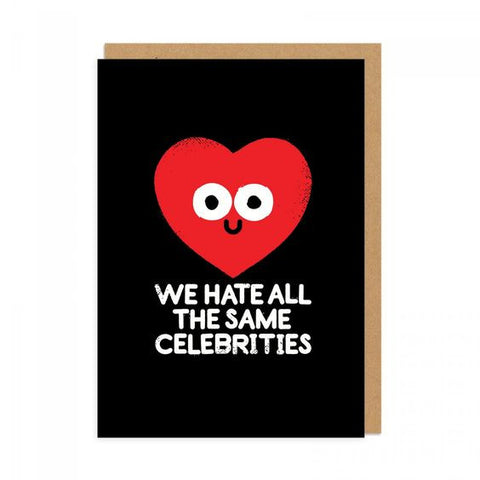 We Hate All The Same Celebrities