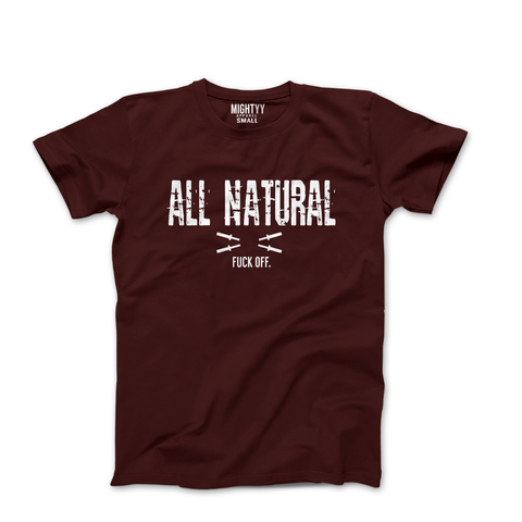 ALL NATURAL Tee